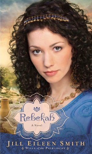 9781410457585: Rebekah (Wives of the Patriarchs: Thorndike Press Large Print Christian Historical Fiction)