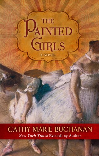 9781410457776: The Painted Girls (Wheeler Large Print Book Series)