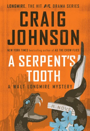 9781410457813: A Serpents Tooth (A Walt Longmire Mystery)