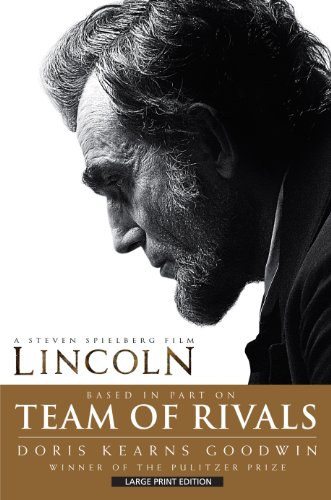 9781410457905: Team of Rivals: The Political Genius of Abraham Lincoln (Thorndike Press Large Print Nonfiction Series)