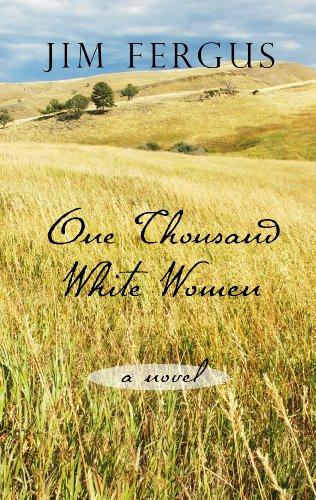 One Thousand White Women: Fergus, Jim