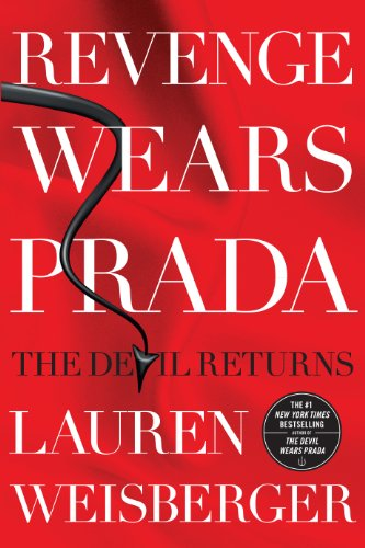 Revenge Wears Prada: The Devil Returns (Thorndike Press Large Print Core Series): Lauren Weisberger