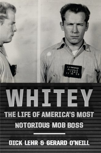 9781410458902: Whitey: The Life of America's Most Notorious Mob Boss (Thorndike Large Print Crime Scene)