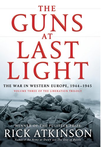 9781410458971: The Guns at Last Light: The War in Western Europe, 1944-1945 (The Liberation Trilogy/Thorndike Press Large Print Nonfiction Series)