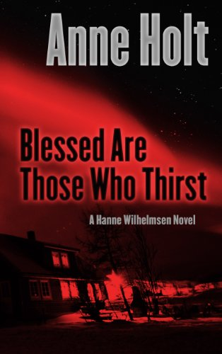 9781410458988: Blessed Are Those Who Thirst (Hanne Wilhelmsen)