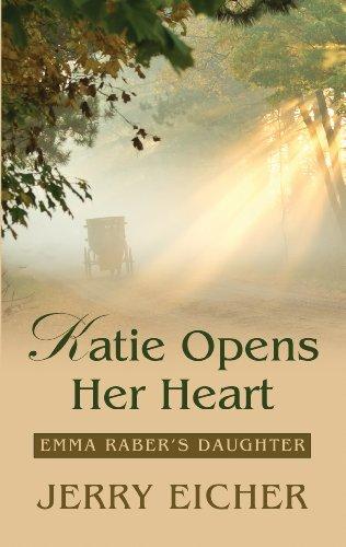9781410459213: Katie Opens Her Heart (Emma Raber's Daughter: Thorndike Press Large Print Christian Romance)