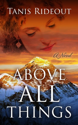 Above All Things (Wheeler Publishing Large Print Hardcover): Rideout, Tanis
