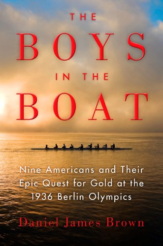 9781410459541: The Boys in the Boat: Nine Americans and Their Epic Quest for Gold at the 1936 Berlin Olympics