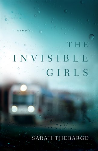 9781410459572: The Invisible Girls: A Memoir (Thorndike Inspirational)