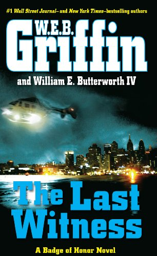 9781410459794: The Last Witness (A Badge of Honor Novel)