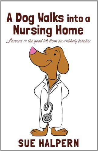 9781410459947: A Dog Walks Into A Nursing Home (Thorndike Nonfiction)