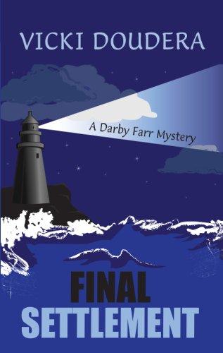 9781410460073: Final Settlement (A Darby Farr Mystery)