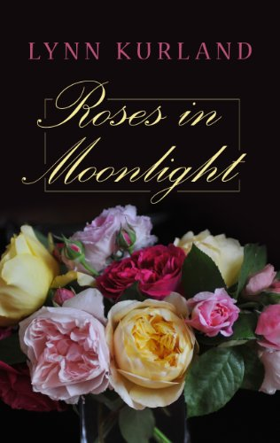 Roses In The Moonlight (Kennebec Large Print Superior Collection)