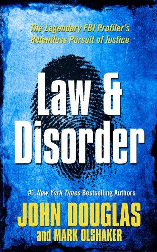 Law & Disorder (Thorndike Large Print Crime: Douglas, John, Olshaker,