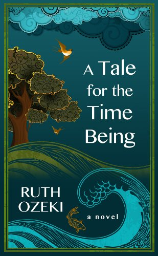 9781410460462: A Tale for the Time Being (Thorndike Press Large Print Reviewers' Choice)