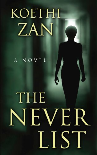 9781410460493: The Never List (Wheeler Publishing Large Print Hardcover)