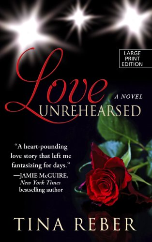 9781410460608: Love Unrehearsed (Thorndike Press Large Print Romance Series)