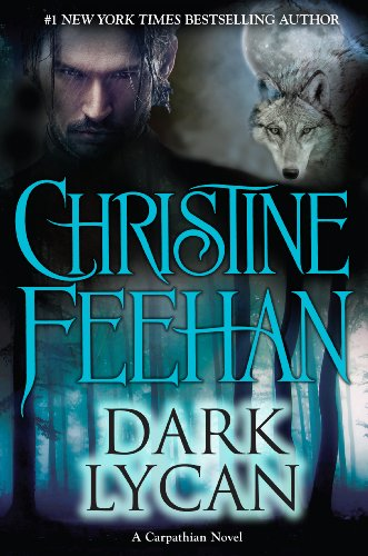 Dark Lycan (Thorndike Press Large Print Romance: Christine Feehan