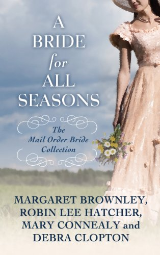 9781410460684: A Bride for All Seasons: The Mail-Order Bride Collection (Thorndike Christian Historical Fiction)