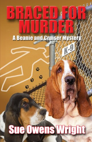 9781410461155: Braced for Murder: Introducing Calamity, Cruiser's Canine Partner in Crime (Beanie and Cruiser Mysteries)