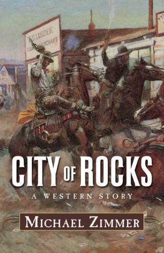 City of Rocks: A Western Story (Thorndike Large Print Western Series): Zimmer, Michael