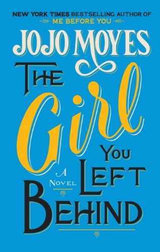 9781410461322: The Girl You Left Behind (Thorndike Press Large Print Core Series)