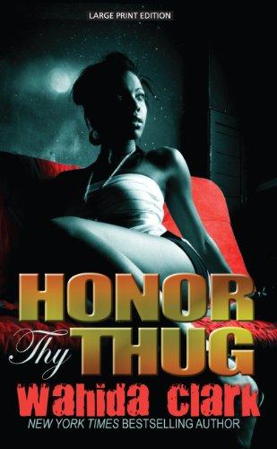 9781410461360: Honor Thy Thug (Thorndike Press Large Print African American Series)