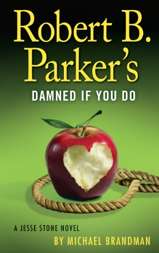9781410461407: Robert B. Parkers Damned If You Do (A Jesse Stone Novel)