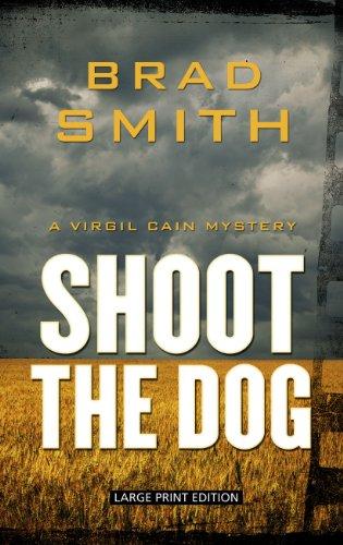 9781410461810: Shoot The Dog (A Virgil Cain Mystery)