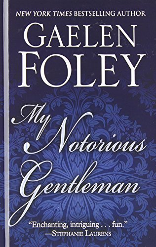 9781410461988: My Notorious Gentleman (Thorndike Press Large Print Romance)