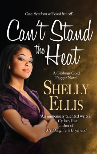 9781410462015: Cant Stand The Heat (A Gibbons Gold Digger Novel)