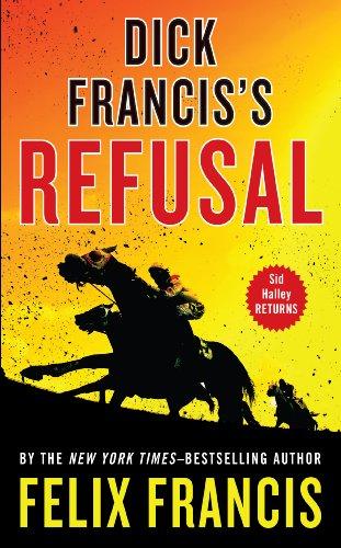 9781410462169: Dick Franciss Refusal (Thorndike Press Large Print Core)