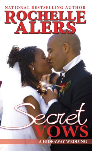 Secret Vows (A Hideaway Novel) (9781410462282) by Alers, Rochelle