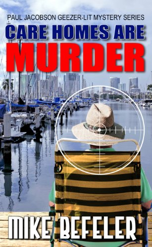 9781410462404: Care Homes Are Murder (A Paul Jacobson Geezer-Lit Mystery)