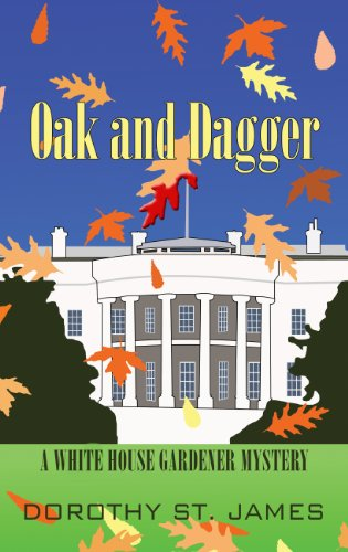 9781410462411: Oak and Dagger (White House Gardener Mystery)