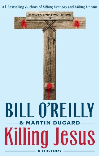 9781410462428: Killing Jesus: A History (Thorndike Press large print core)