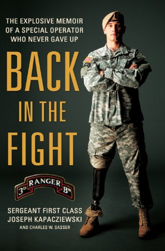 Back in the Fight: The Explosive Memoir of a Special Operator Who Never Gave Up (Thorndike Press ...