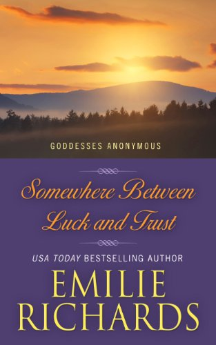 9781410462510: Somewhere Between Luck and Trust (Goddesses Anonymous)