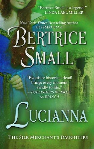 9781410462855: Lucianna (The Silk Merchant's Daughters)