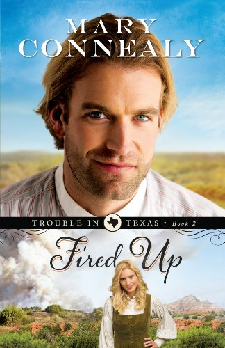 9781410463142: Fired Up (Thorndike Press Large Print Christian Romance: Trouble in Texas)