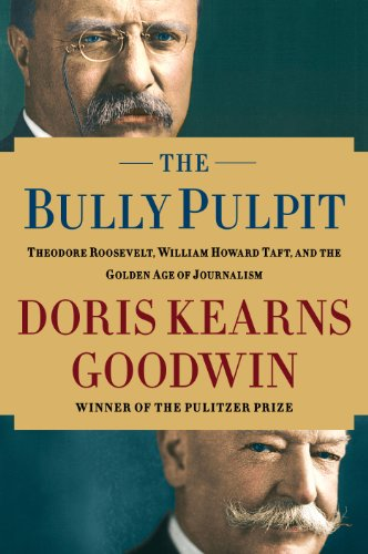 9781410463227: The Bully Pulpit: Theodore Roosevelt, William Howard Taft, and the Golden Age of Journalism (Wheeler Publishing Large Print Hardcover)