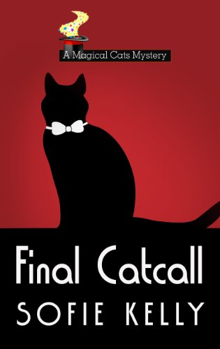 9781410463838: Final Catcall (A Magical Cats Mystery)