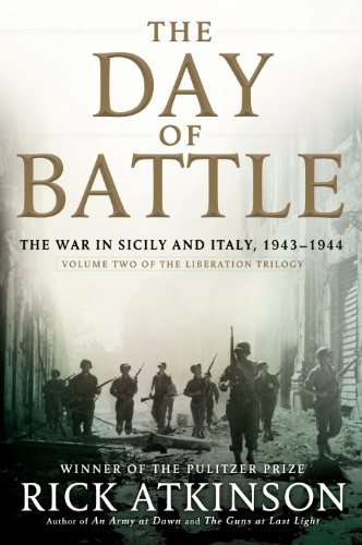 9781410463869: The Day of Battle: The War in Sicily and Italy, 1943-1944 (Liberation Trilogy: Thorndike Press Large Print Nonfiction)