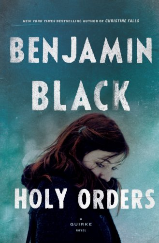 9781410463890: Holy Orders: A Quirke Novel (Thorndike Large Print Crime Scene)