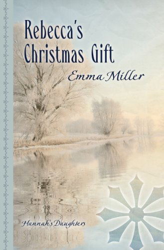 9781410464132: Rebecca'S Christmas Gift (Hannah's Daughters)