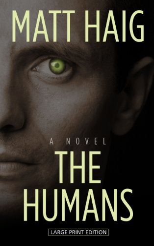 9781410464194: The Humans (Thorndike Press Large Print Reviewers' Choice)