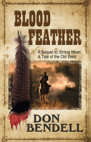 9781410464378: Blood Feather: A Sequel to Strongheart, A Tale of the Old West (Wheeler Western)