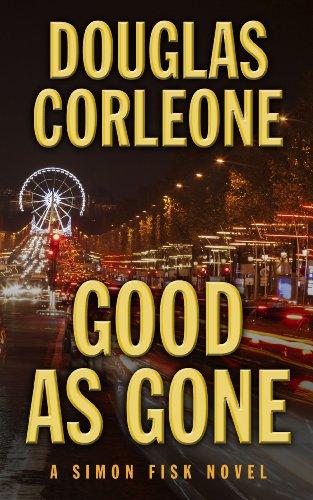 9781410464545: Good As Gone (A Simon Fisk Novel)