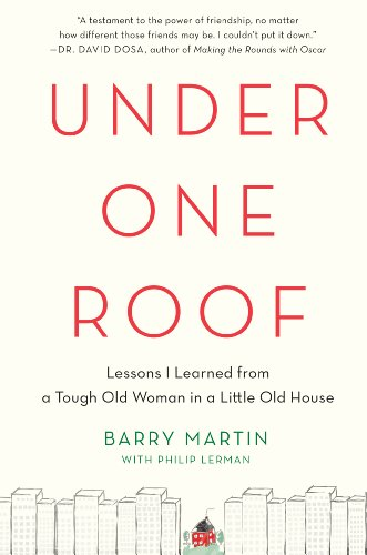 9781410464576: Under One Roof: Lessons I Learned from a Tough Old Woman in a Little Old House (Thorndike Press Large Print Inspirational)