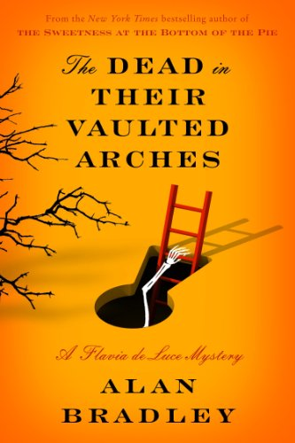 9781410464781: The Dead In Their Vaulted Arches (A Flavia de Luce Mystery)